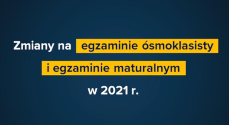 Egzamin maturalny w 2021 r.